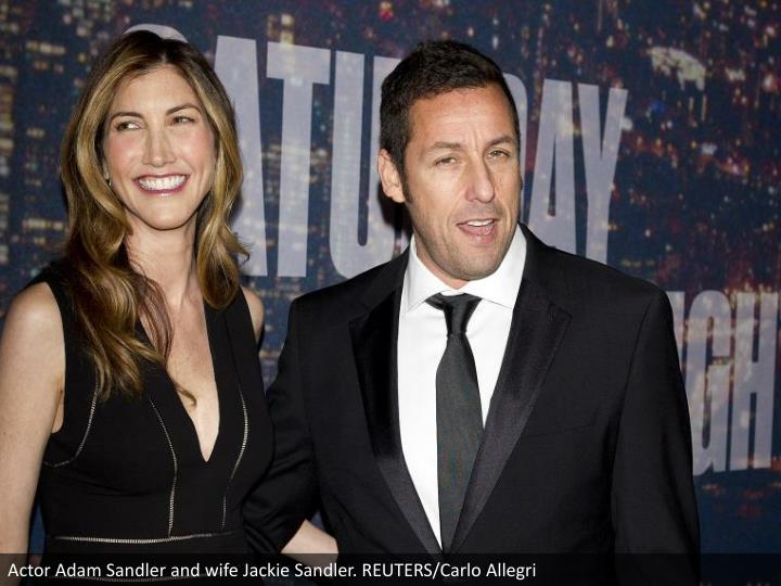 Actor Adam Sandler and wife Jackie Sandler. REUTERS/Carlo Allegri