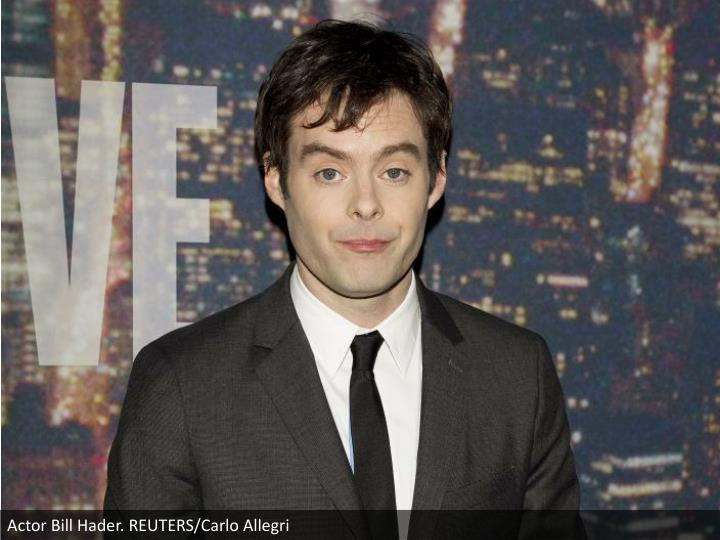 Actor Bill Hader. REUTERS/Carlo Allegri