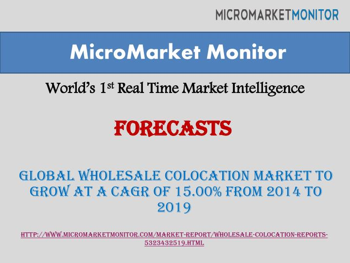 World s 1 st real time market intelligence