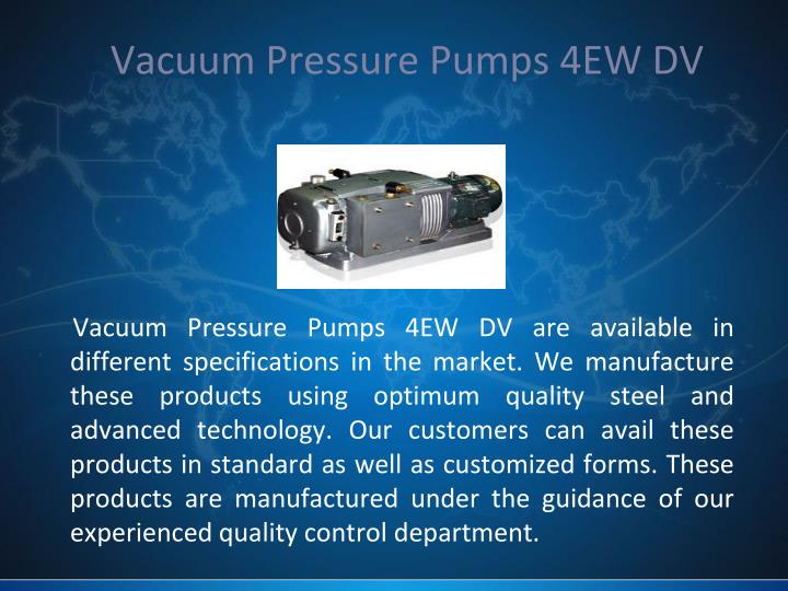 Vacuum Pressure Pumps 4EW DV