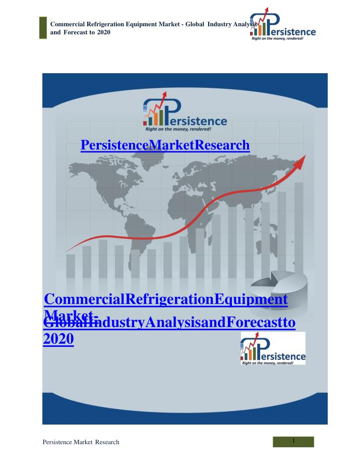 Commercial refrigeration equipment market global industry
