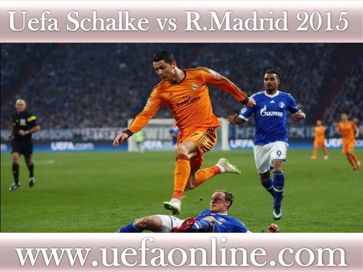Uefa Schalke vs R.Madrid 2015