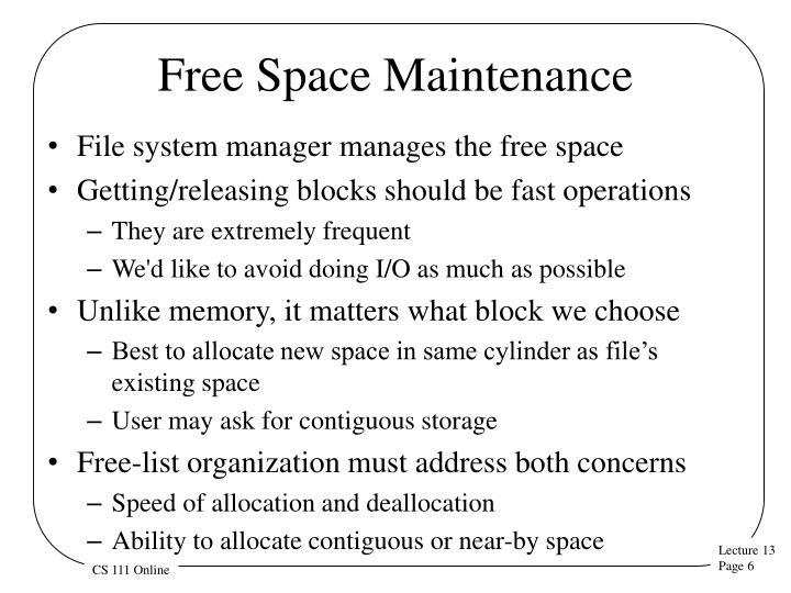 Free Space Maintenance