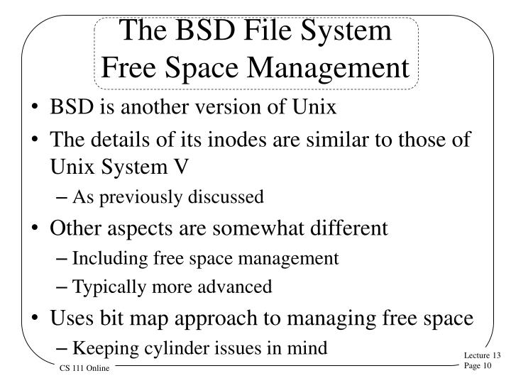 The BSD File System