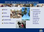 2013 2014 immersion experiences