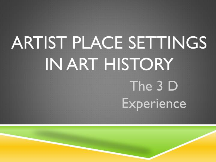 Artist place settings in art history