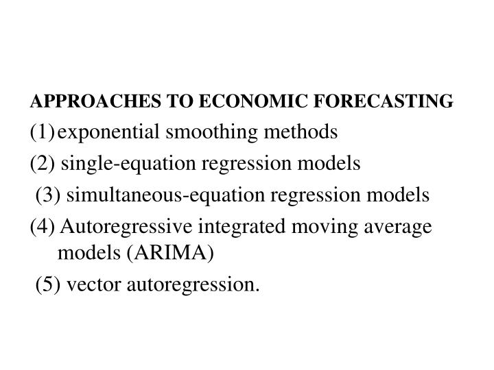 APPROACHES TO ECONOMIC