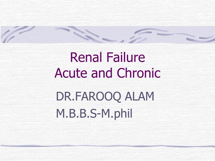 renal failure acute and chronic n.