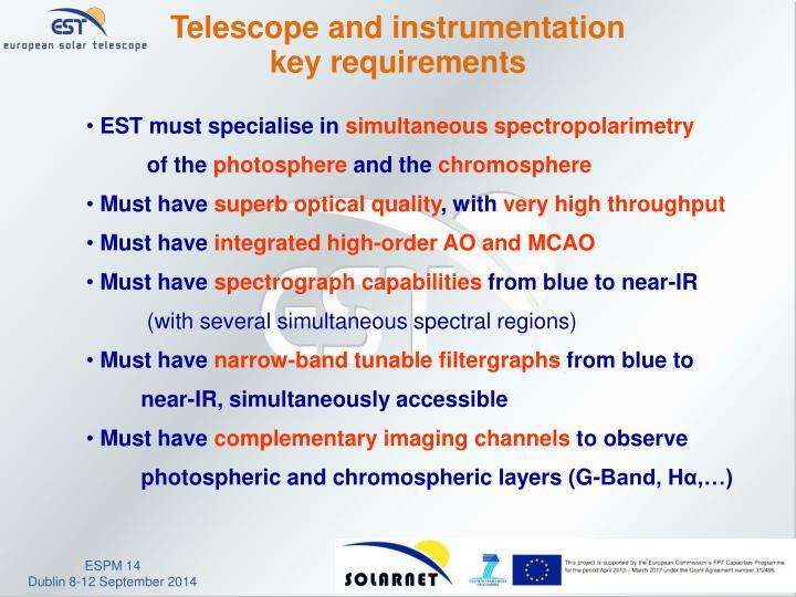 Telescope and instrumentation