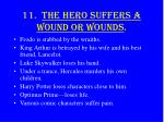 11 the hero suffers a wound or wounds