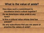what is the value of arete