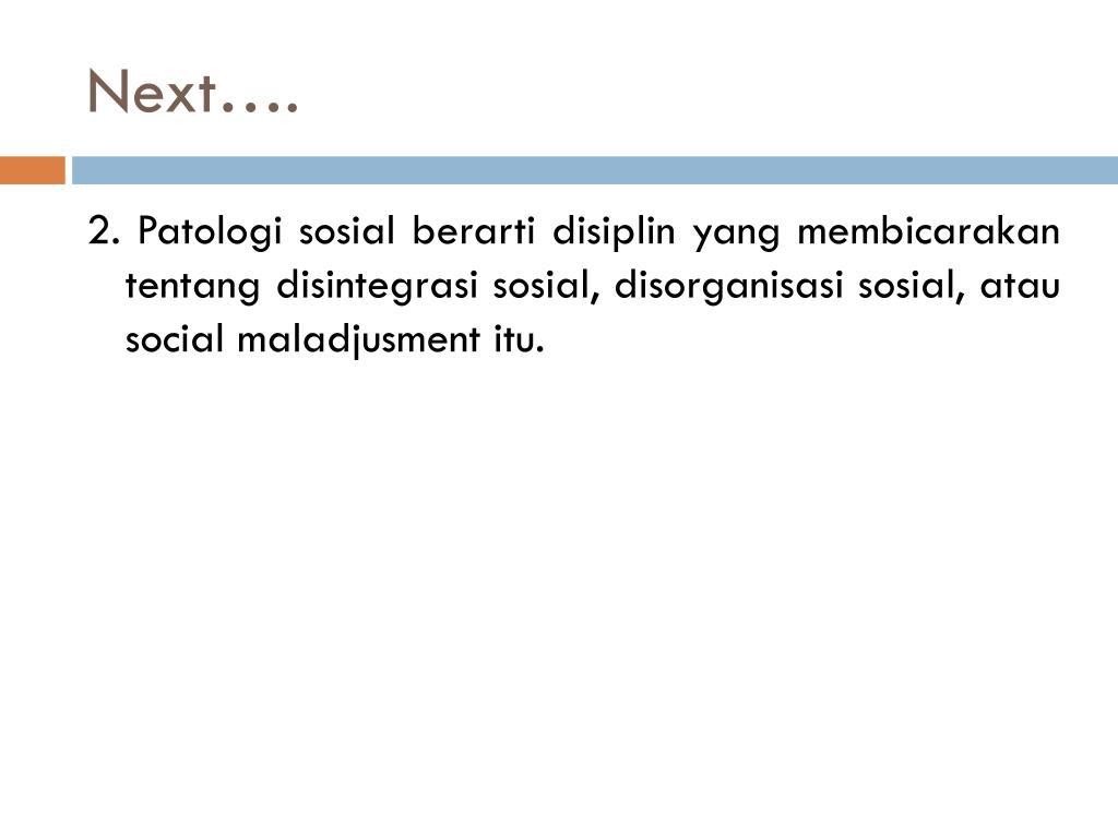 PPT - PATOLOGI SOSIAL DAN MASALAH SOSIAL PowerPoint ...