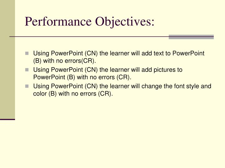 Performance Objectives: