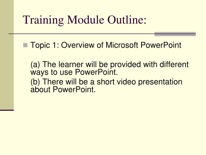 Training Module Outline: