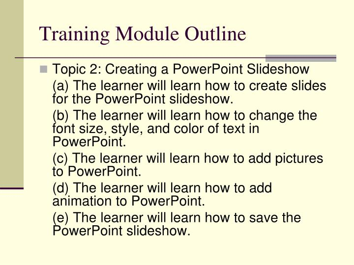 Training Module Outline