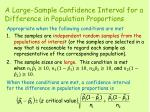 a large sample confidence interval for a difference in population proportions