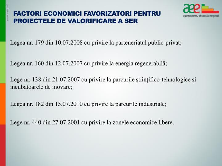 Factori economici favorizatori pentru proiectele de valorificare a SER