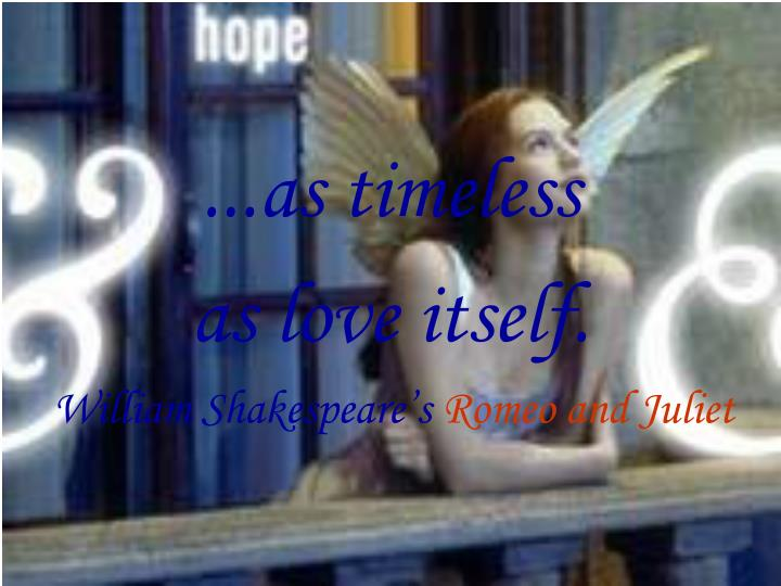 ...as timeless