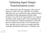 validating input output transformation cont1
