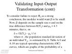 validating input output transformation cont16