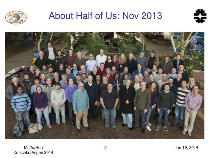 About half of us nov 2013