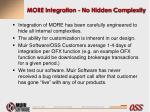 more integration no hidden complexity