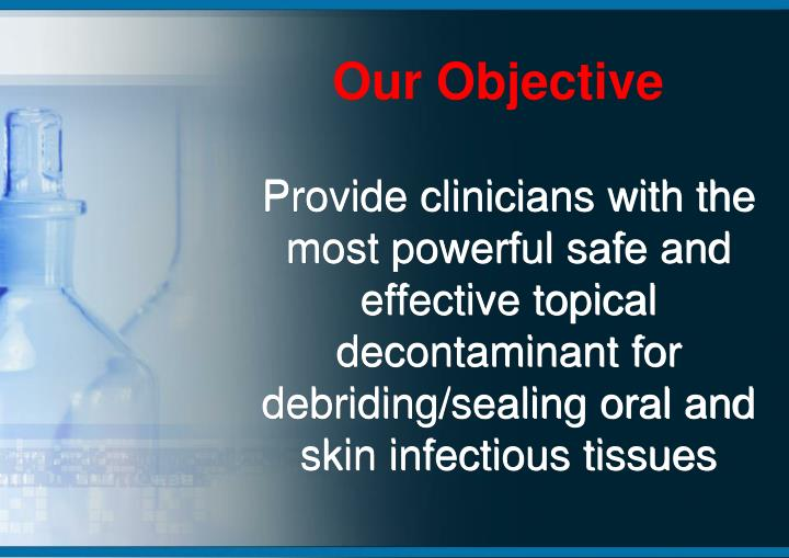 Our Objective