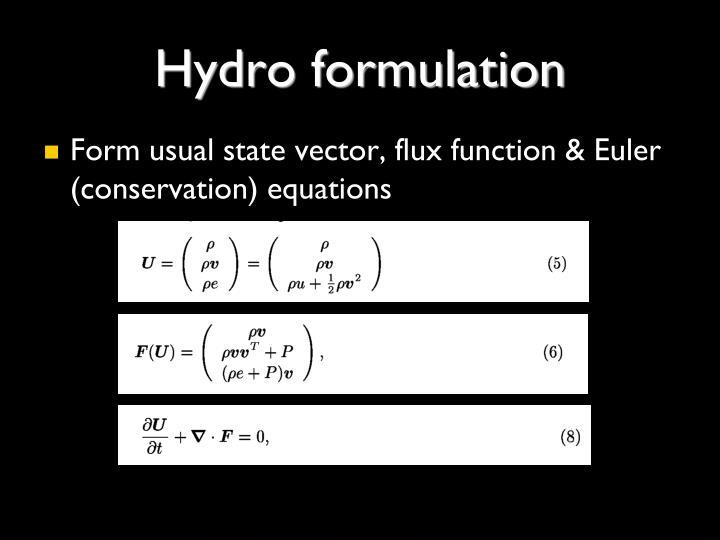 Hydro formulation