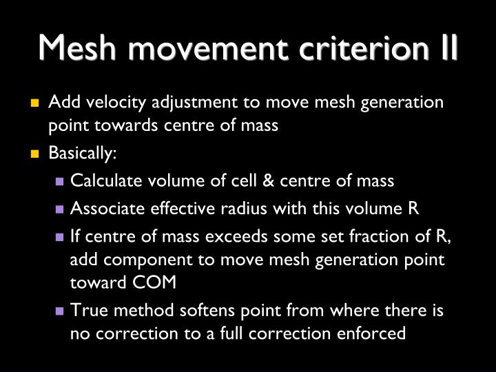 Mesh movement criterion II