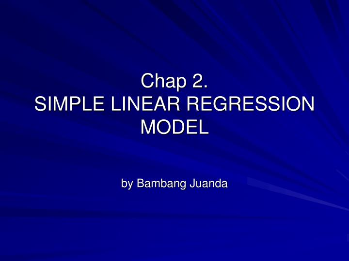 chap 2 simple linear regression model n.