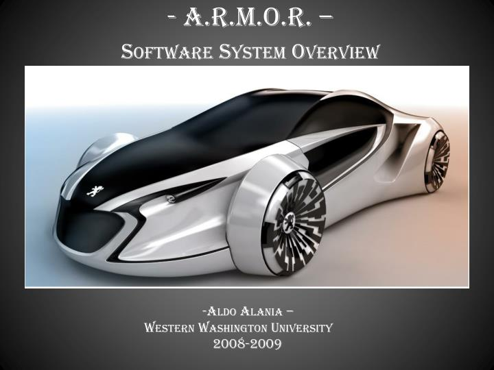 a r m o r software system overview n.