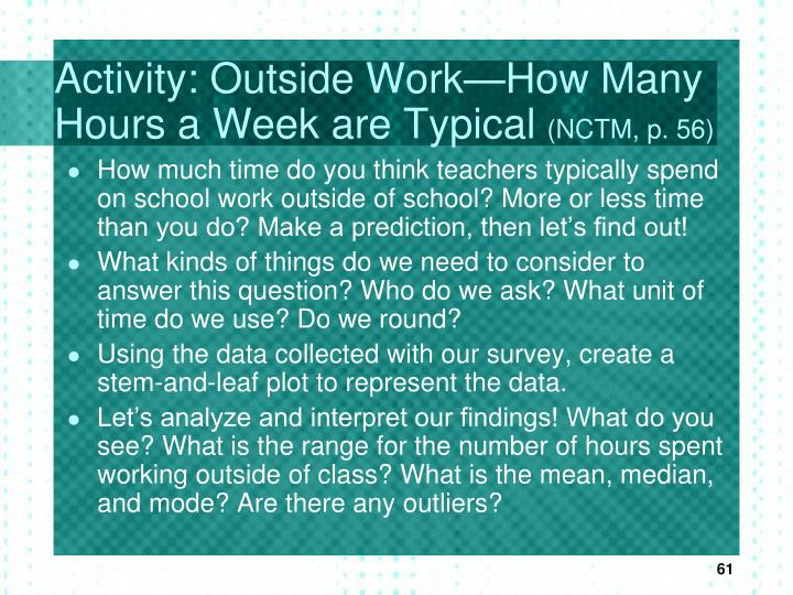Activity: Outside Work—How Many Hours a Week are Typical