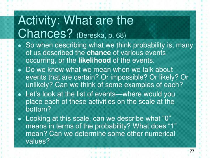Activity: What are the Chances?