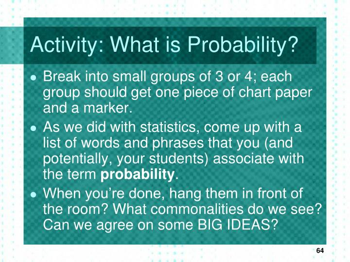 Activity: What is Probability?