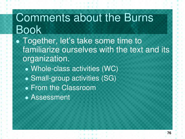 Comments about the Burns Book