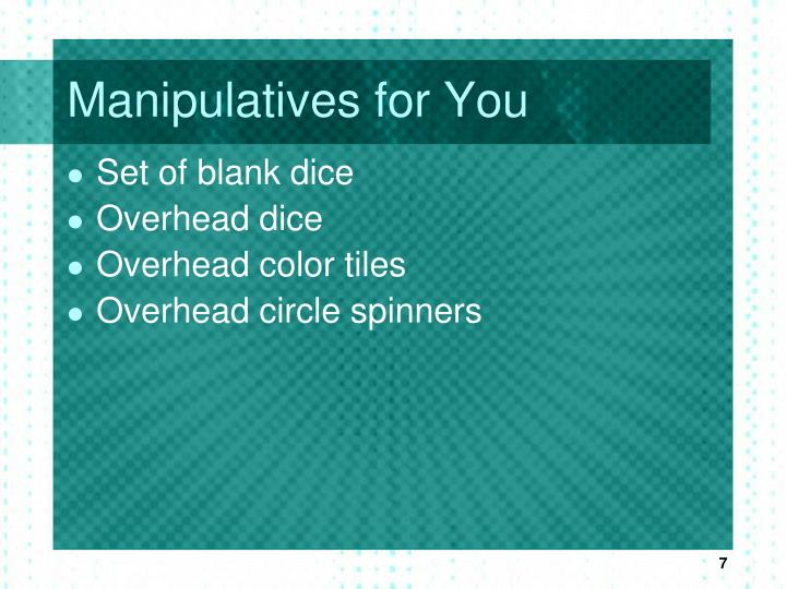 Manipulatives for You