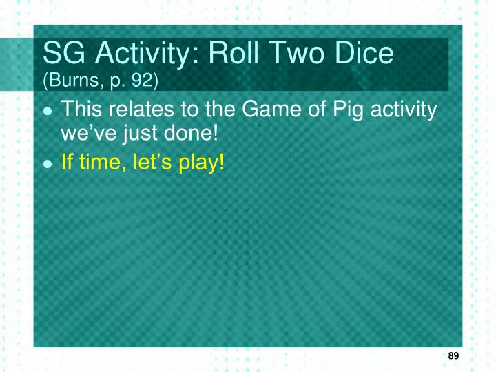 SG Activity: Roll Two Dice