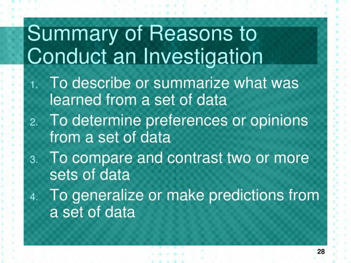 Summary of Reasons to Conduct an Investigation