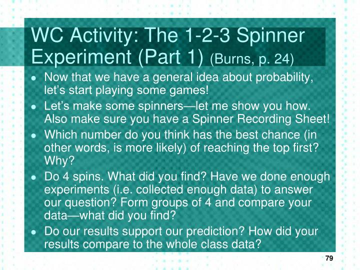 WC Activity: The 1-2-3 Spinner Experiment (Part 1)