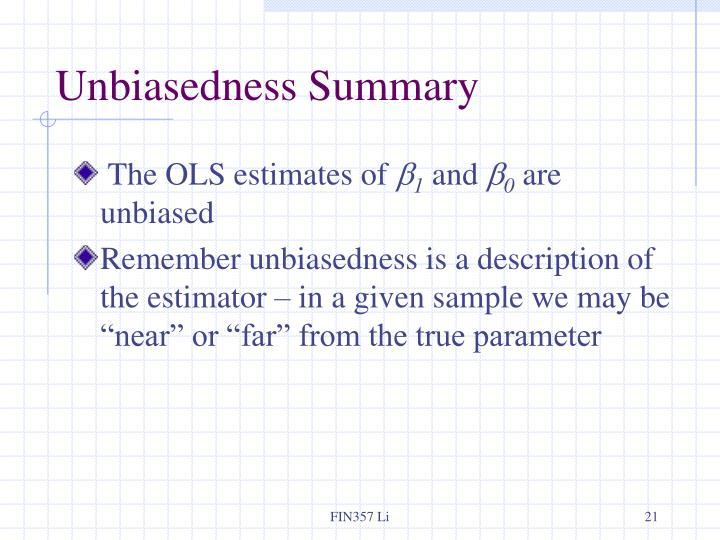 Unbiasedness Summary