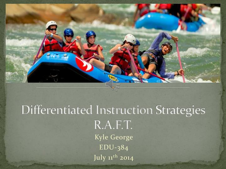 differentiated instruction strategies r a f t n.