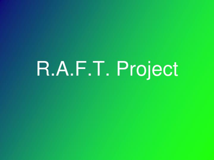 r a f t project n.