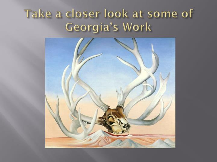 Take a closer look at some of Georgia's Work