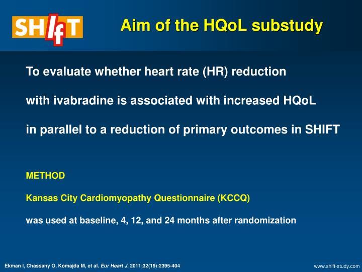 Aim of the hqol substudy