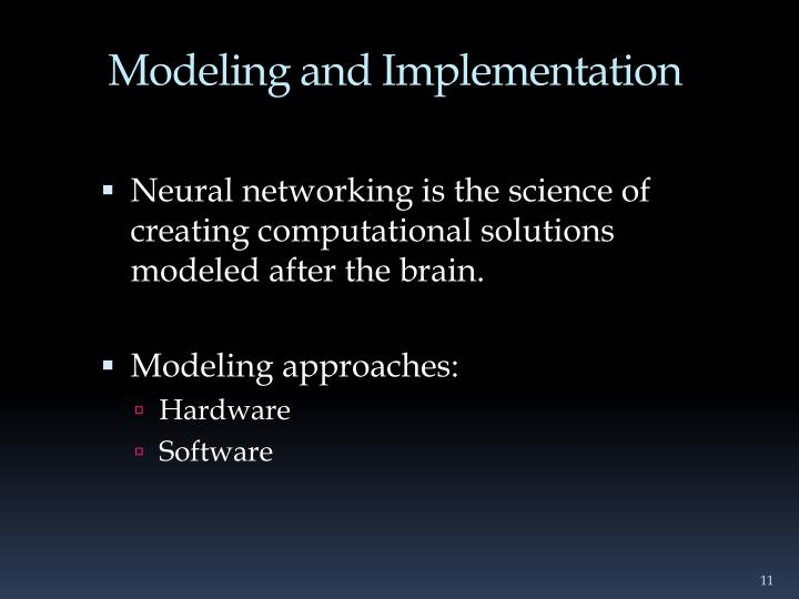 Modeling and Implementation