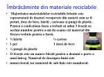 mbr c minte din materiale reciclabile