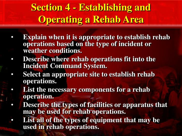 Section 4 establishing and operating a rehab area