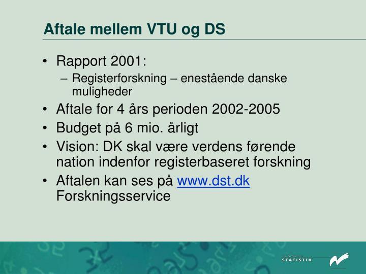 Aftale mellem VTU og DS