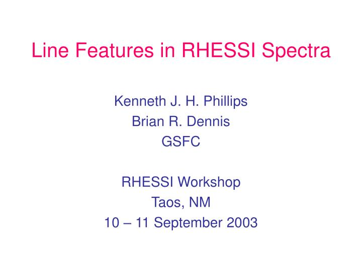 Line features in rhessi spectra