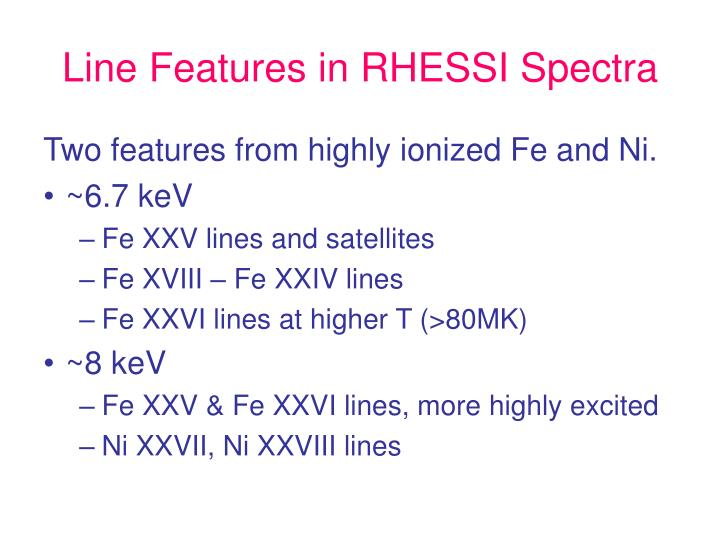 Line features in rhessi spectra1